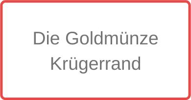 Die Goldmünze Krügerrand